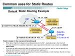 common uses for static routes2