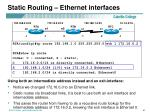 static routing ethernet interfaces