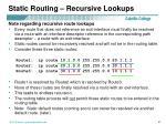 static routing recursive lookups2