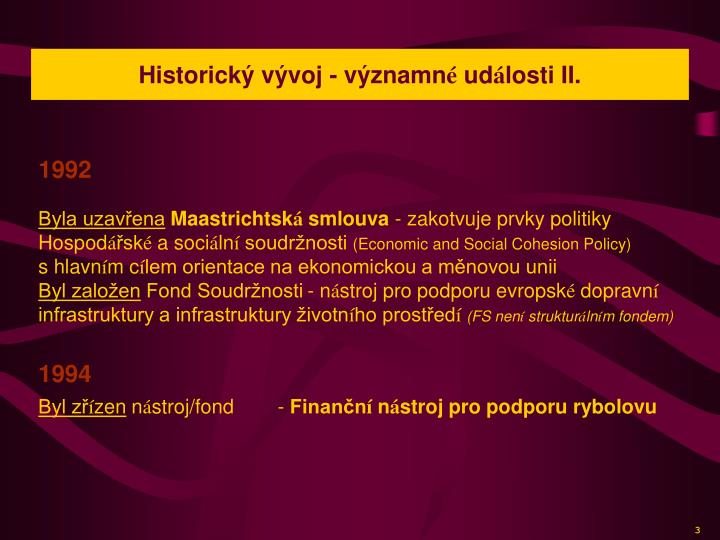 Historický vývoj - významn