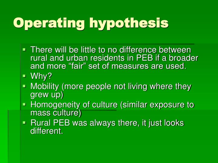 Operating hypothesis
