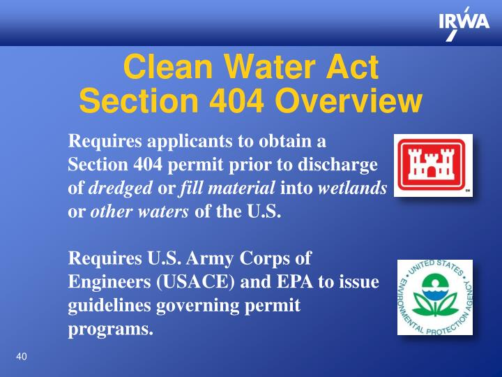 Clean Water Act                               Section 404 Overview