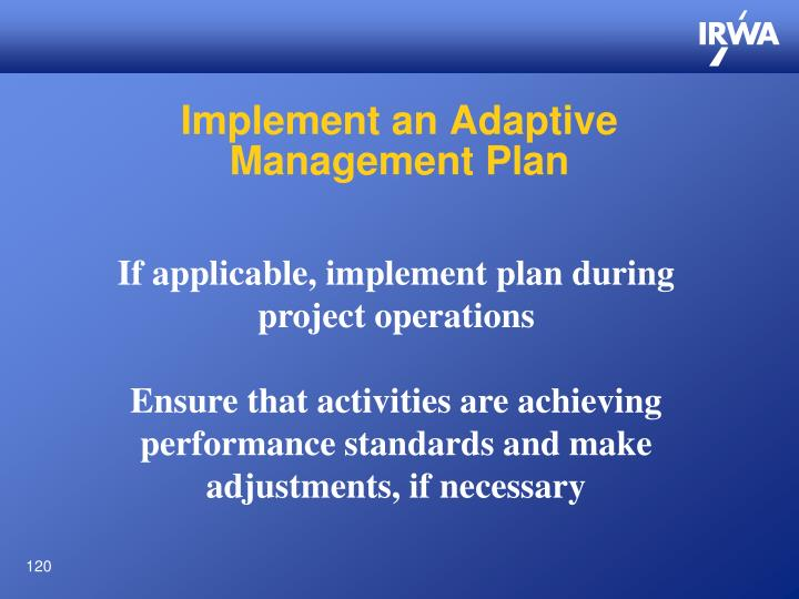 Implement an Adaptive