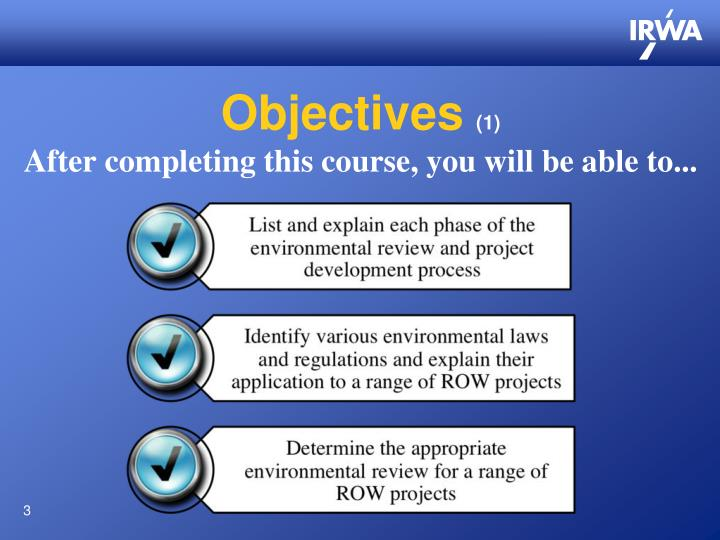 Objectives 1 after completing this course you will be able to