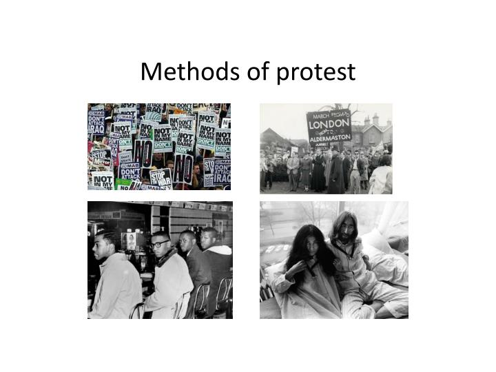 Methods of protest
