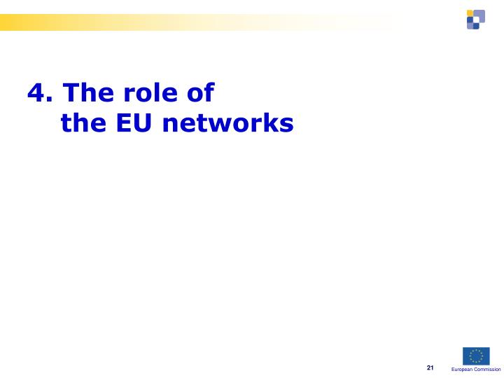 4. The role of