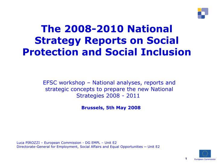 The 2008 2010 national strategy reports on social protection and social inclusion