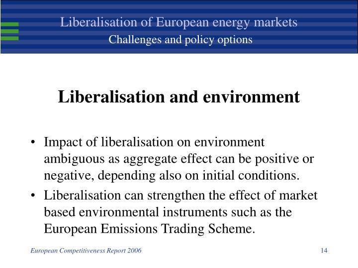 Liberalisation of European energy markets