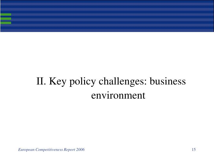 II. Key policy challenges: business environment