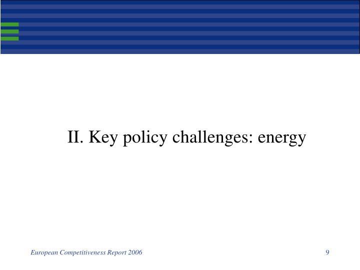 II. Key policy challenges: energy