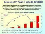 screening op vavpi 5 kolo 07 08 520061