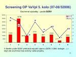 screening op vavpi 5 kolo 07 08 520063