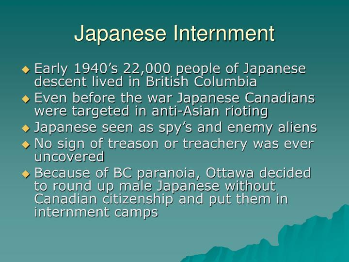 canadian japanese internment essay Best answer: japanese internment camps were grossly unfair to the vast majority of the japanese people who would not have engaged in sabotage or spying for japan.