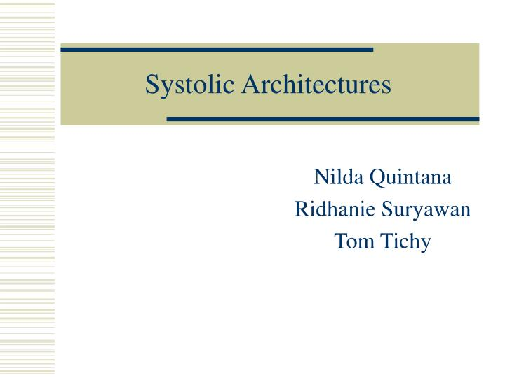 systolic architectures n.