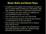 beam balls and beam rays