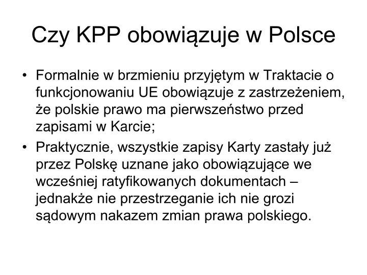 Czy KPP obowiązuje w Polsce