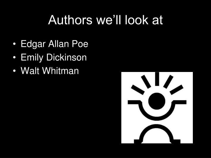 Authors we'll look at