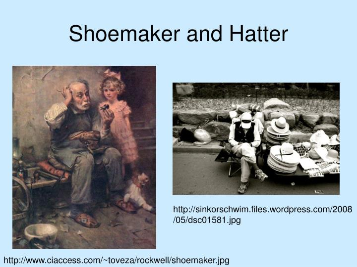 Shoemaker and Hatter