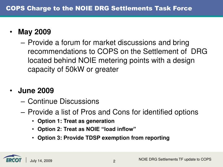 Cops charge to the noie drg settlements task force
