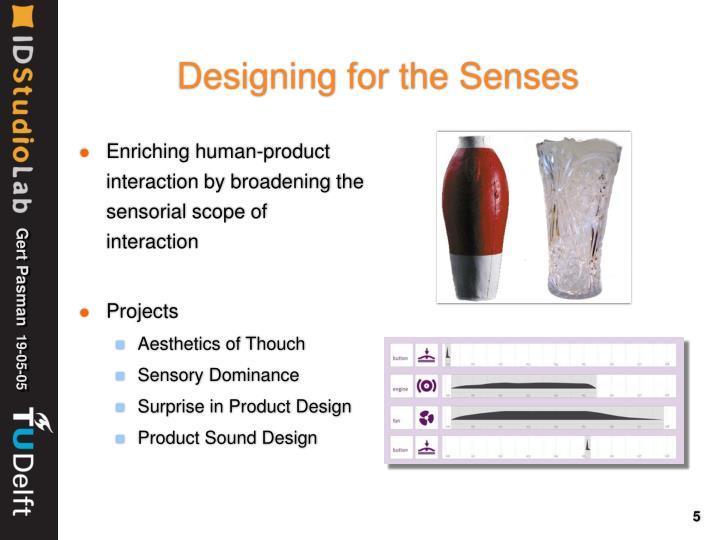 Designing for the Senses
