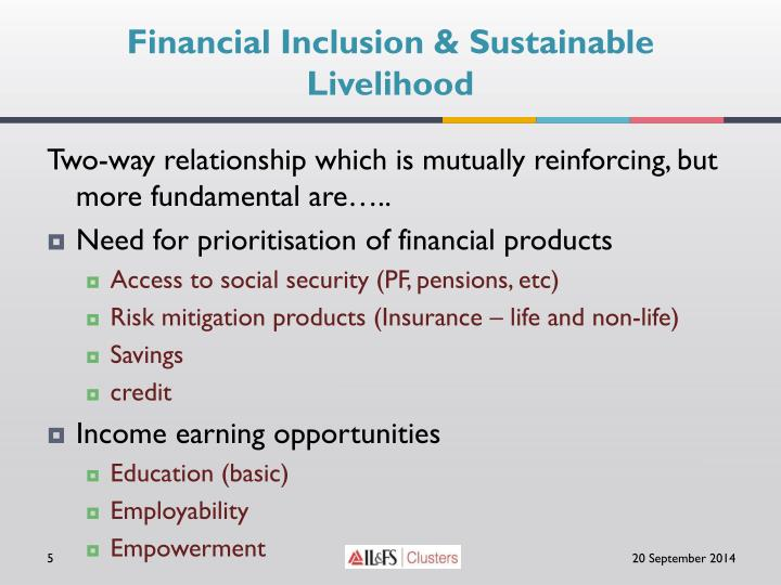 Financial Inclusion & Sustainable Livelihood