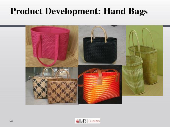 Product Development: Hand Bags