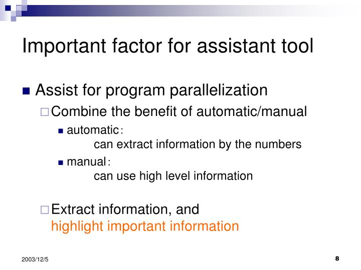 Important factor for assistant tool