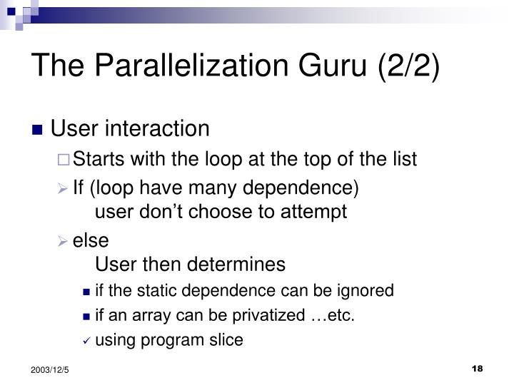 The Parallelization Guru (2/2)