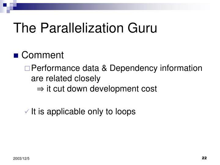 The Parallelization Guru