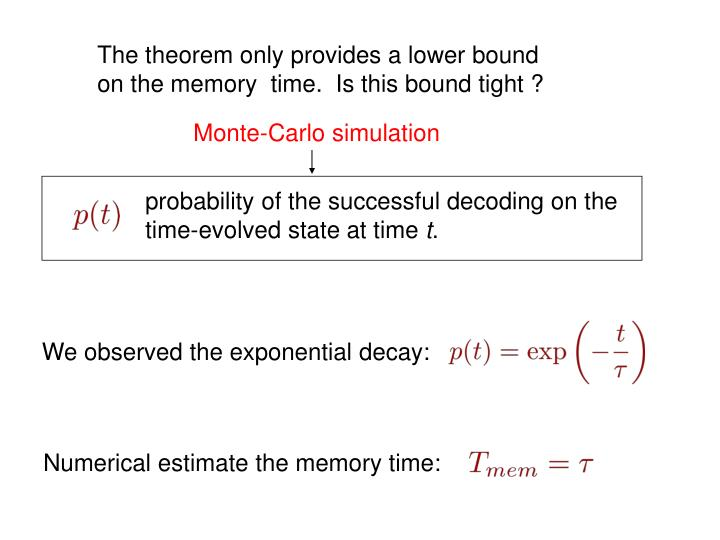 The theorem only provides a lower bound