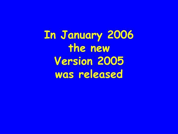 In January 2006