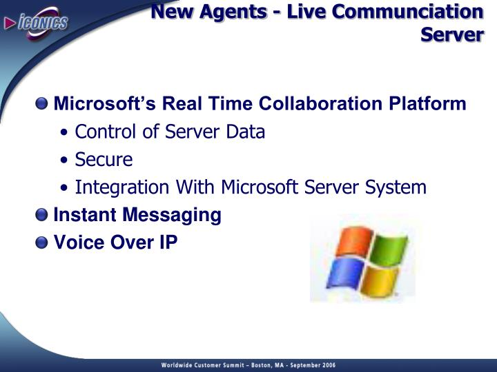 New Agents - Live Communciation Server