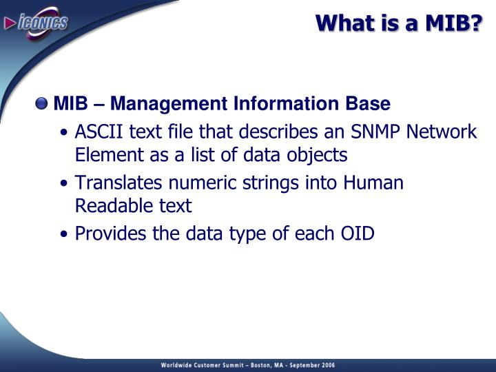 What is a MIB?