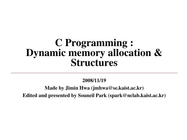 C programming dynamic memory allocation structures
