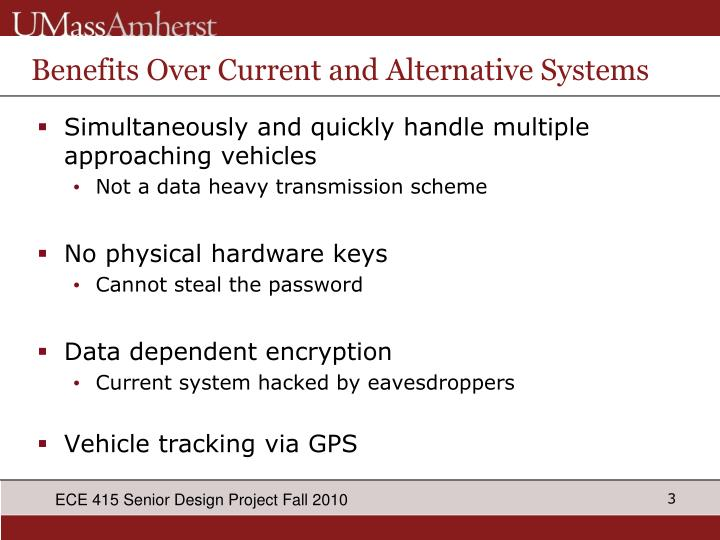 Benefits over current and alternative systems