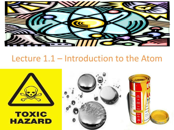 Lecture 1.1 – Introduction to the Atom