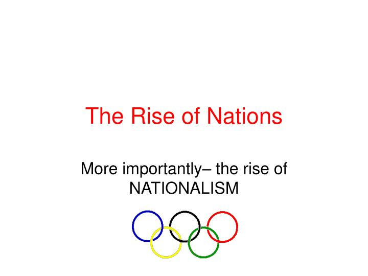 the rise of nations n.