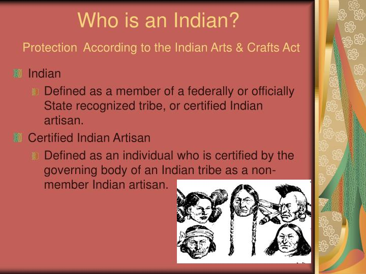 Who is an Indian?