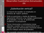 desarrollos cuantitativo estructurales ix