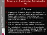 desarrollos cuantitativo estructurales x