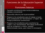 funciones de la educaci n superior i funciones b sicas