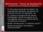 meritocracia temas de equidad ix el cambio de las preocupaciones igualitarias