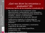 qu nos dicen las encuestas a graduados iii problemas t picos de las encuestas a graduados ii