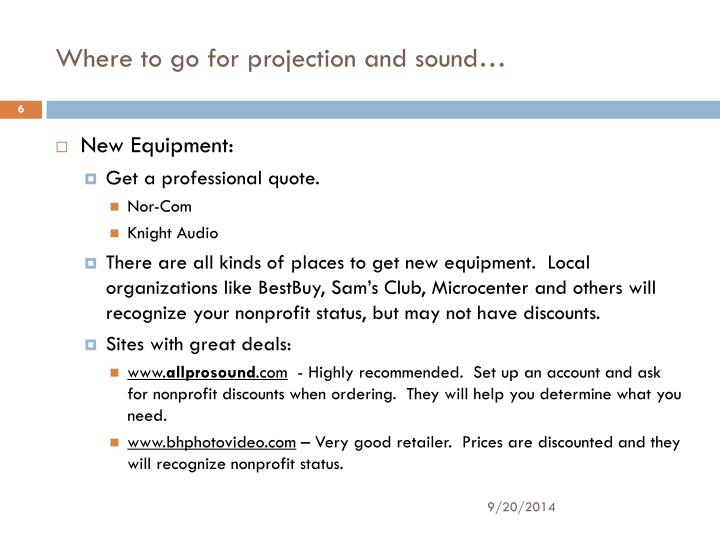 Where to go for projection and sound…
