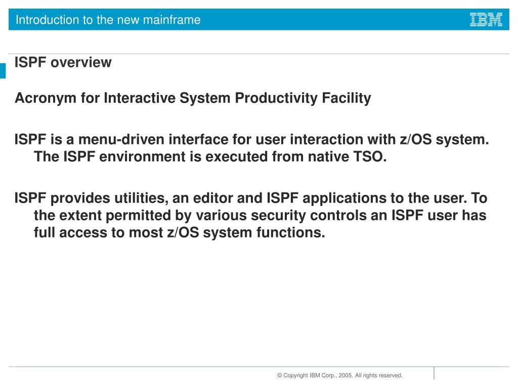PPT - Chapter 3: Interactive facilities of z/OS: TSO/E, ISPF, and