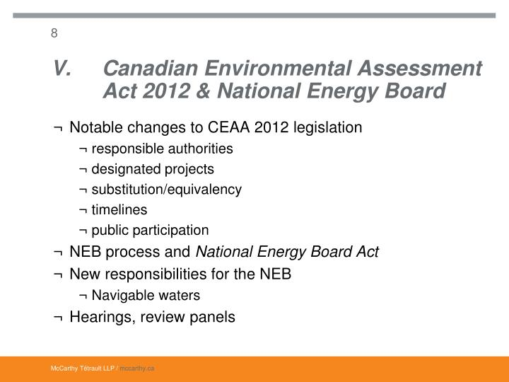 V.Canadian Environmental Assessment Act 2012 & National Energy Board