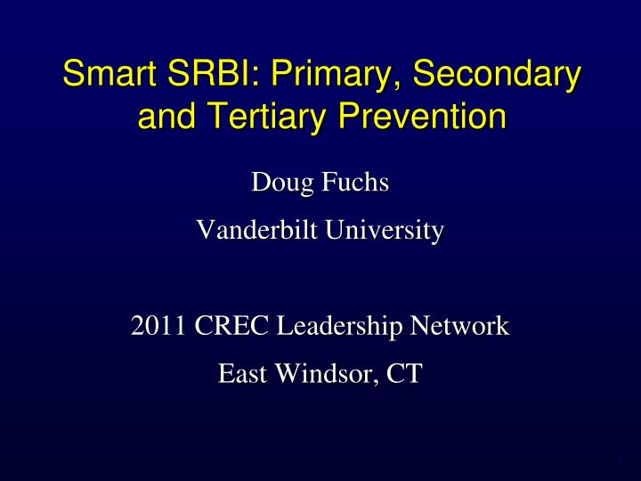smart srbi primary secondary and tertiary prevention n.