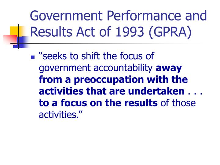 Government Performance and Results Act of 1993 (GPRA)