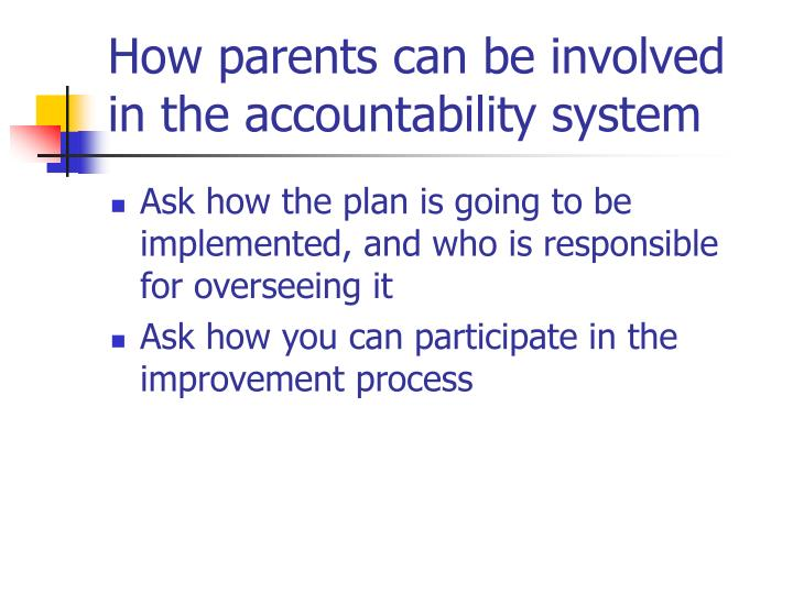 How parents can be involved in the accountability system