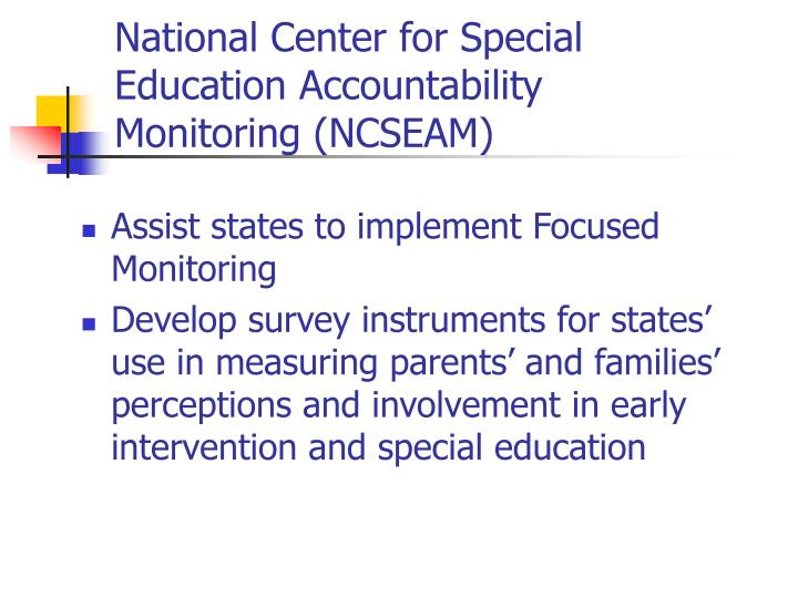 National Center for Special Education Accountability Monitoring (NCSEAM)